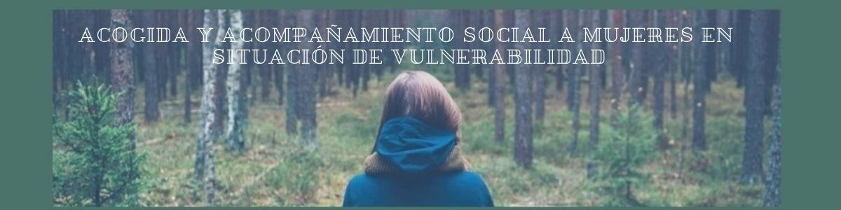 Cartel-proyecto-acompañamiento-y-acogida-a-mujeres-vulnerables